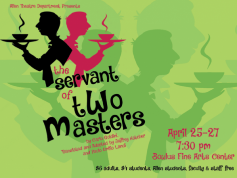 "The Allen Community College Theatre will perform ""The Servant of Two Masters,""a classic comedy piece, this weekend (April 25-27) at 7:30 p.m. each night at the Bowlus Fine Arts Center in Iola."